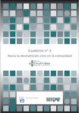 Cuaderno 3. Hacia la desnutrición cero en la comunidad