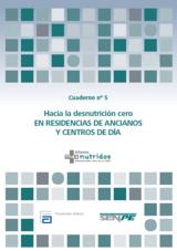 Cuaderno 5. Hacia la desnutrición cero en residencias de ancianos y centros de día